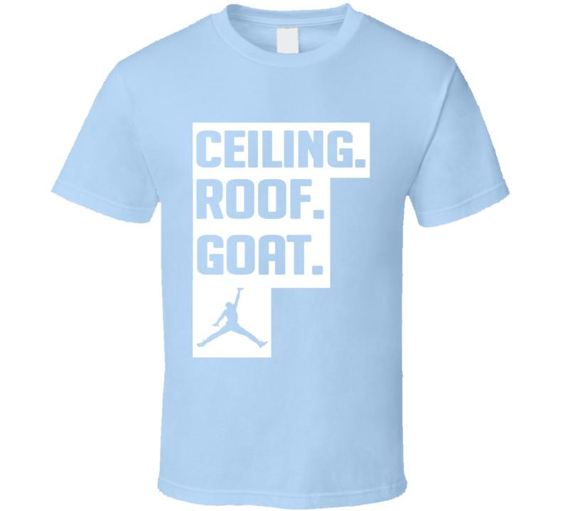 Ceiling Roof Goat Michael Jordan Legend Funny T Shirt