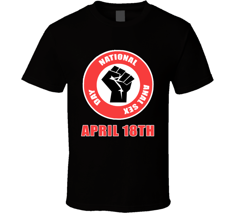 Jim Jefferies April 18th National Anal Sex Day Fist Bump Funny T Shirt