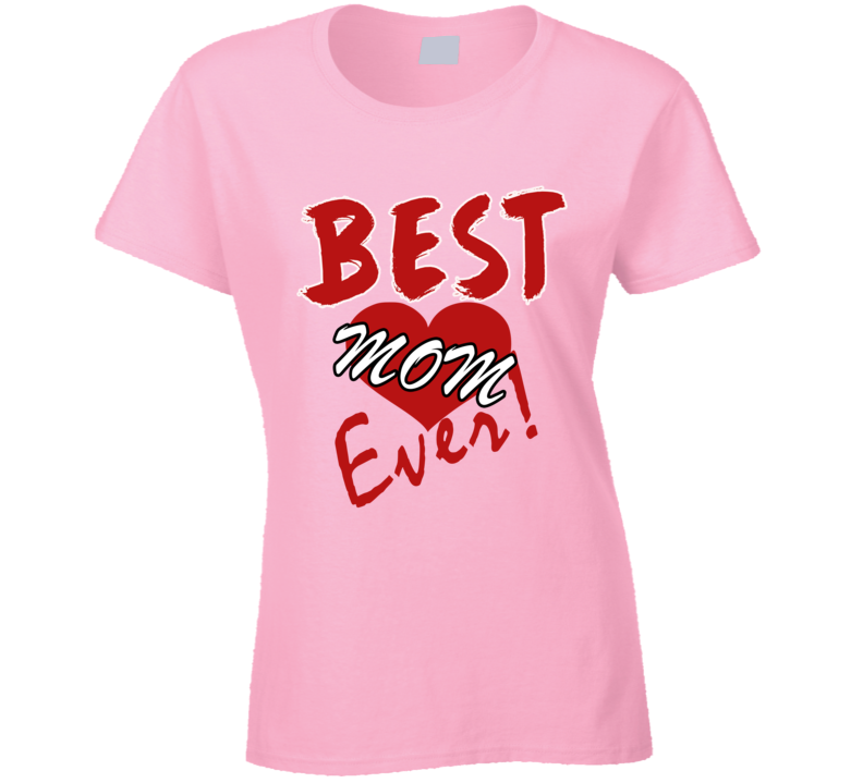 Em4shirts Love Heart Best Mom Ever Birthday & Mothers Day Gift T Shirt