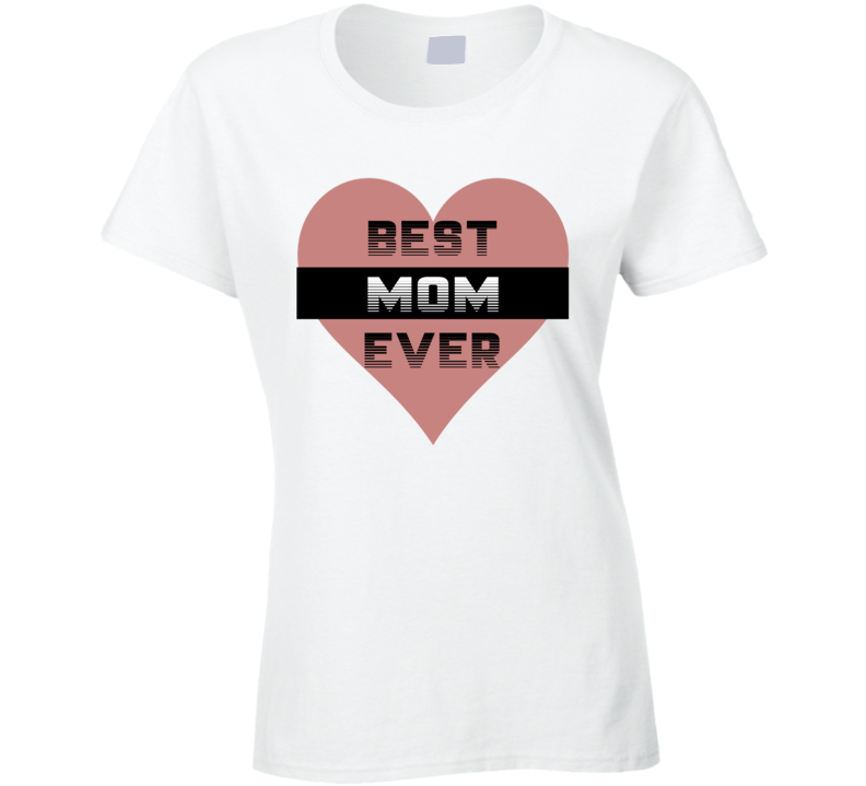 Best Mom Ever May 14 Mothers Day Gift Shirt Sleeve Casual T Shirt