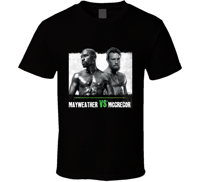 Floyd Money Mayweather VS Conor McGregor Fight UFC MMA Boxing T Shirt