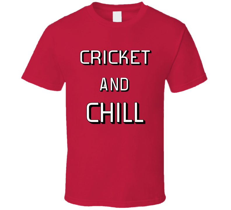 Cricket And Chill T Shirt
