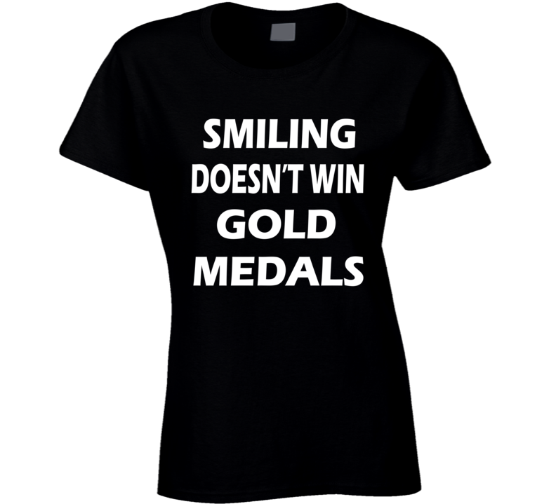 Smiling Doesnt Win Gold Medals Dancing With The Stars Simone Biles Retort Slogan T Shirt
