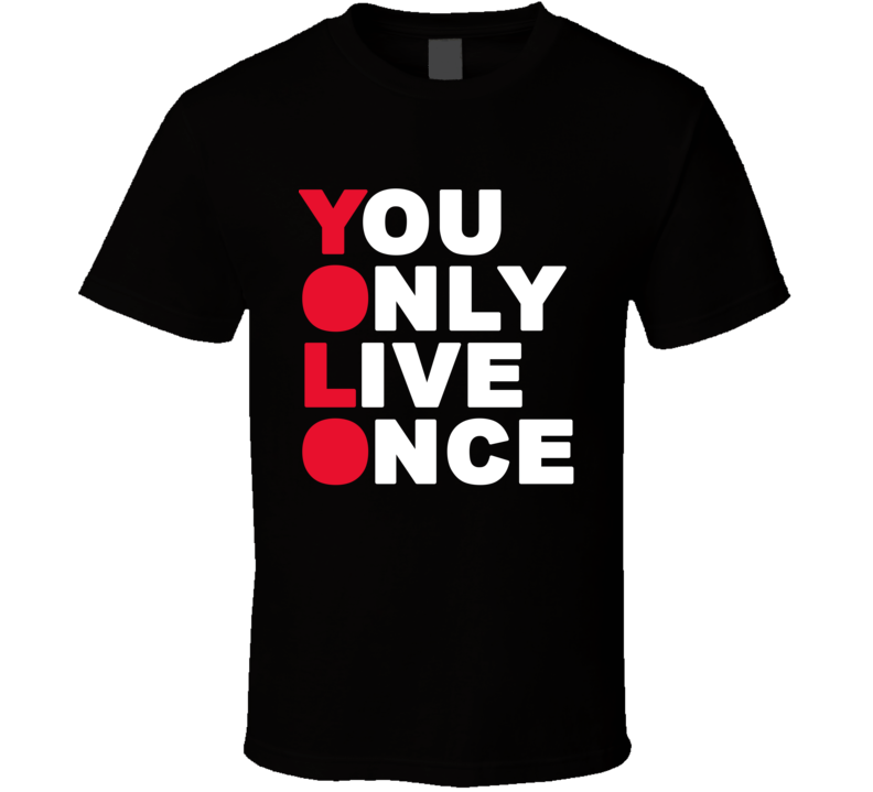 You Only Live Once YOLO Iconic Music T Shirt