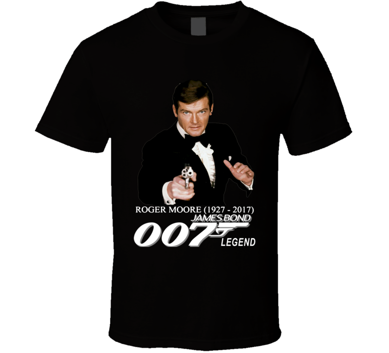 Sir Roger Moore James Bond 007 Character Rest In Peace 1927 to 2017 RIP T Shirt