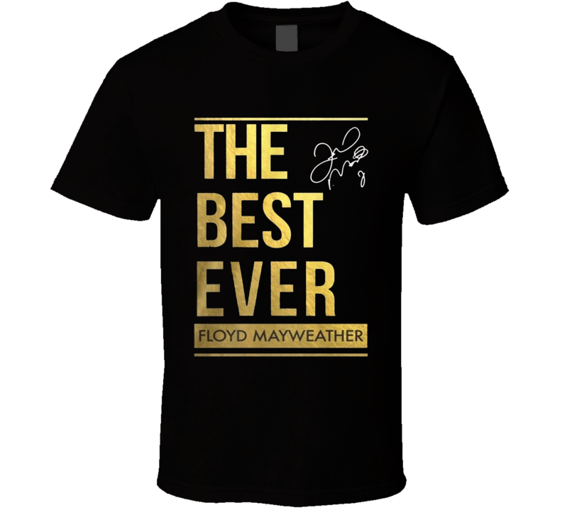 The Best Ever Floyd Money Mayweather Maypac Victory Custom Made T Shirt
