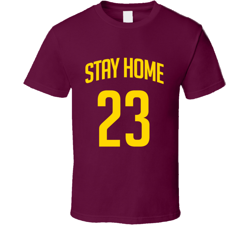 Cavaliers Lebron James Stay Home 23 T Shirt
