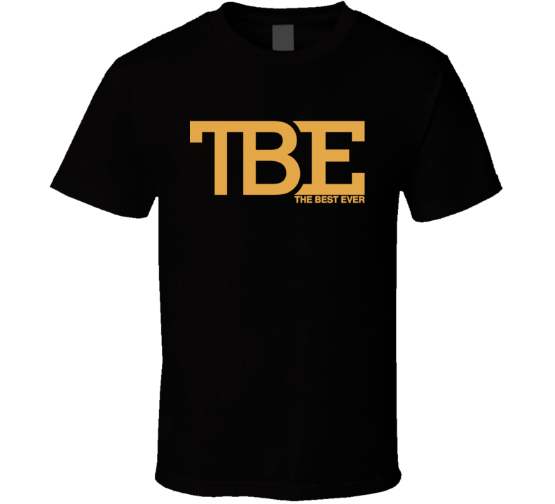 Floyd Mayweather The Best Ever Tbe T Shirt