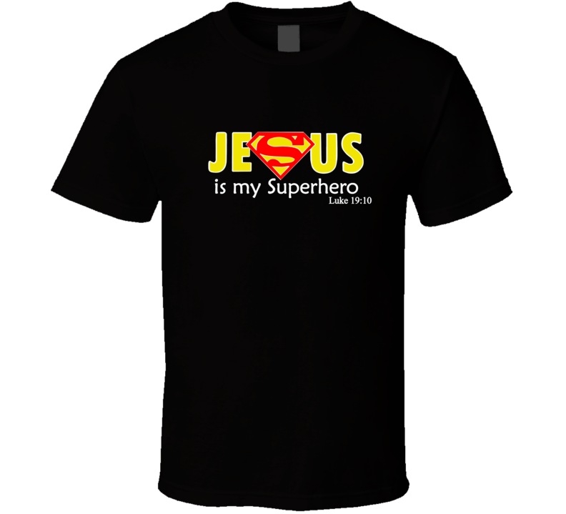 Jesus Is My Superhero Tee Luke 19:10 Christmas Superman T Shirt
