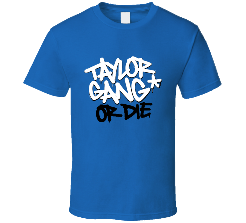 Taylor Gang Or Die Tgod T Shirt