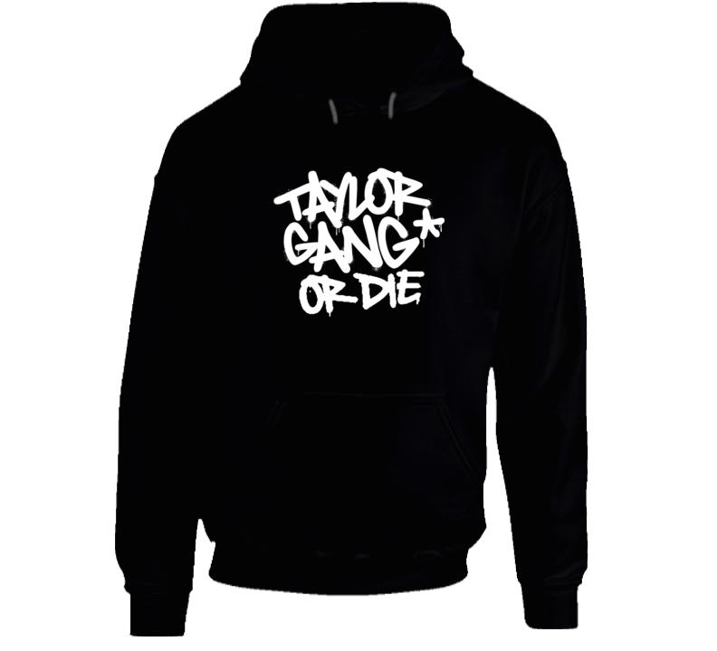 Taylor Gang Or Die Tgod Pullover Hoodie