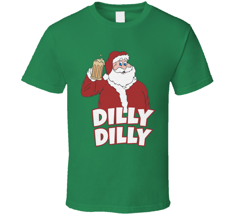 Christmas Santa Claus Dilly Dilly Beer Drinkers Hot Trending Popular Christmas Gift T Shirt