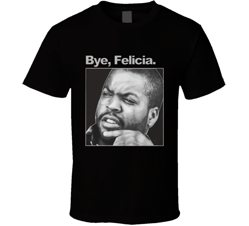 Ice Cube Bye Felicia Diabetes Fight Hot New 2017 Trending T Shirt