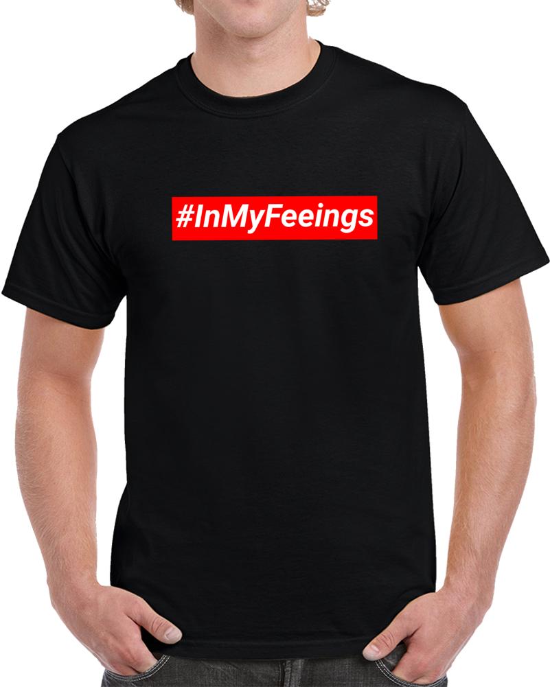 In My Feelings Scropion Dance Em4shirts Savage Meme T Shirt