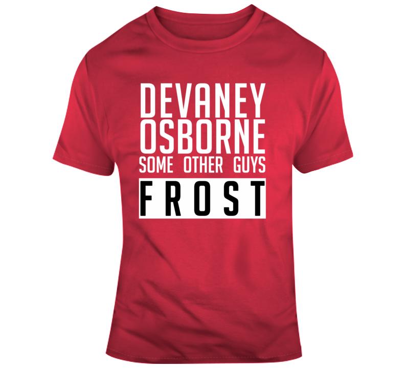 Devaney Osborne Some Other Guys Frost Em4shirts T Shirt