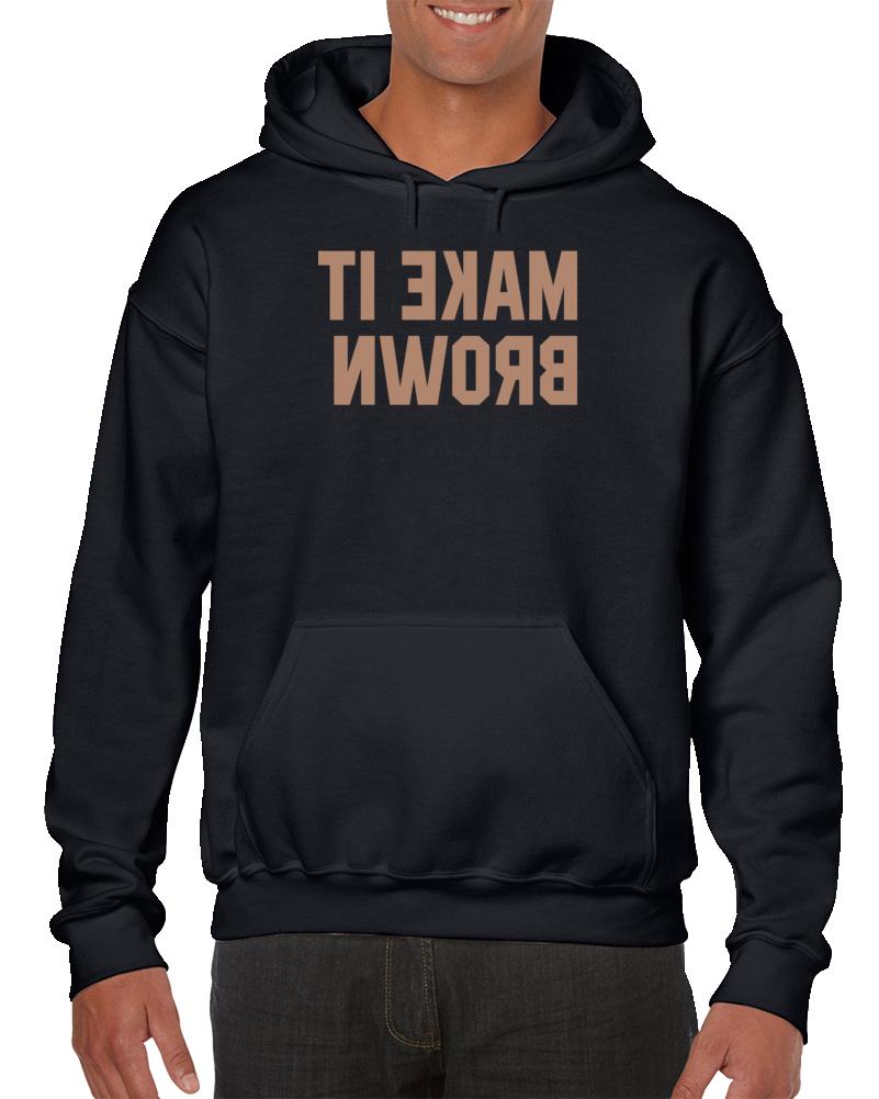 Glenn Howerton Make It Brown Sweatshirt Pullover Hoodie