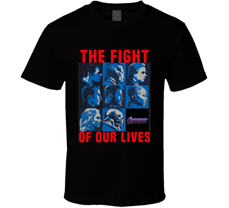 Avengers Endgame The Fight For Our Lives Charity T Shirt