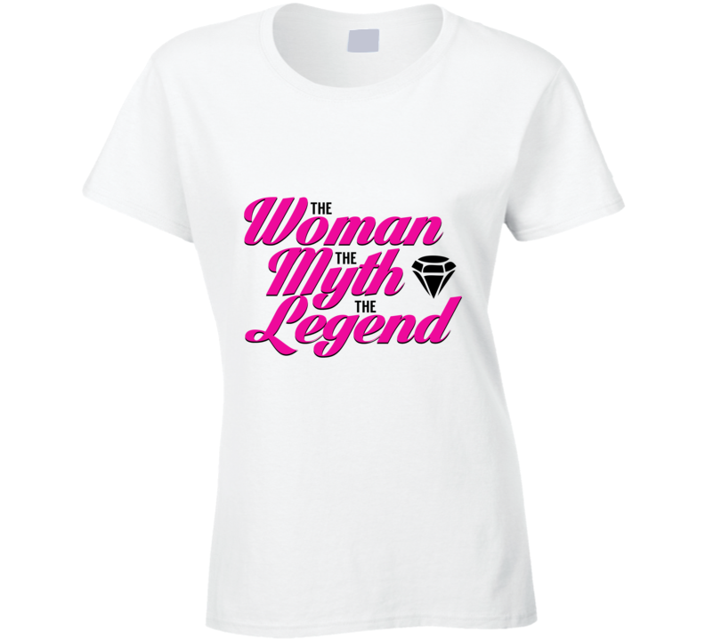 The Woman The Myth The Legend Birthday & Mothers Day Gift T Shirt