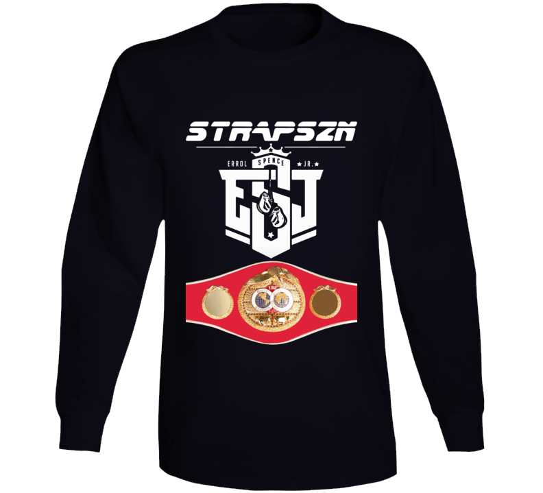 Errol Spence Jr Strapszn Esj Ibf World Welterweight Title Belt Long Sleeve