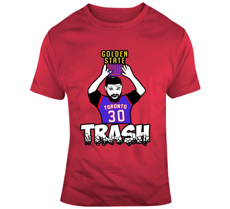 Em4shirts Toronto Vs Golden State Drake Draymond Green Trash 2019 Basketball Win T Shirt