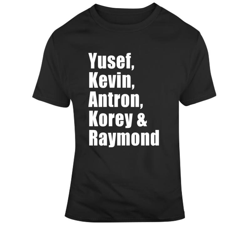 Yusef Kevin Antron Korey And Raymond Santana Central Park Five 5 T Shirt