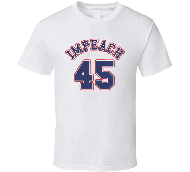 Impeach 45 Trump Banned T Shirt