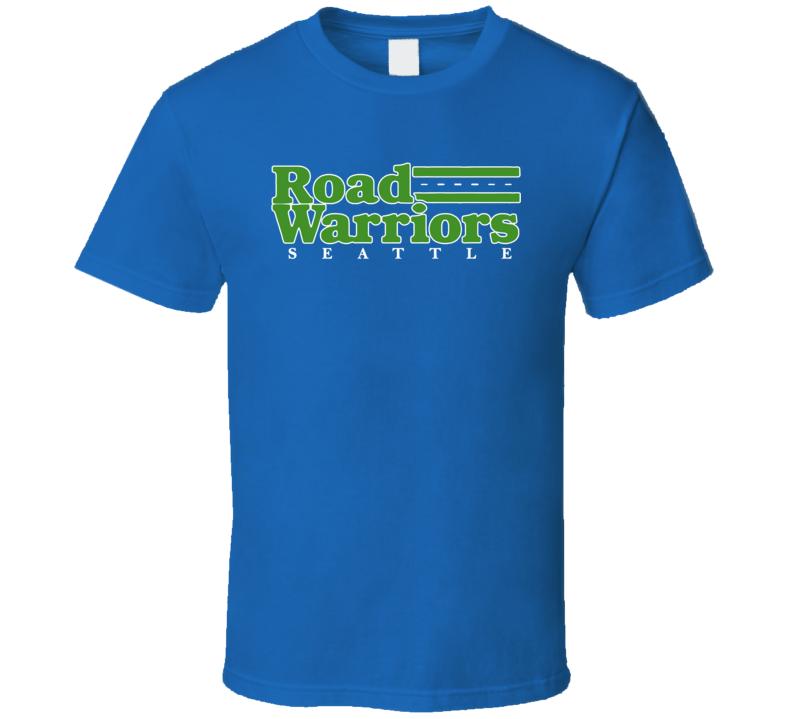Seattle Road Warriors Slogan Football T Shirt