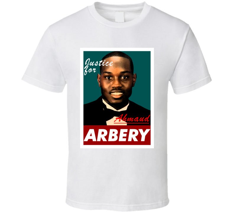 Justice For Ahmaud Arbery T Shirt