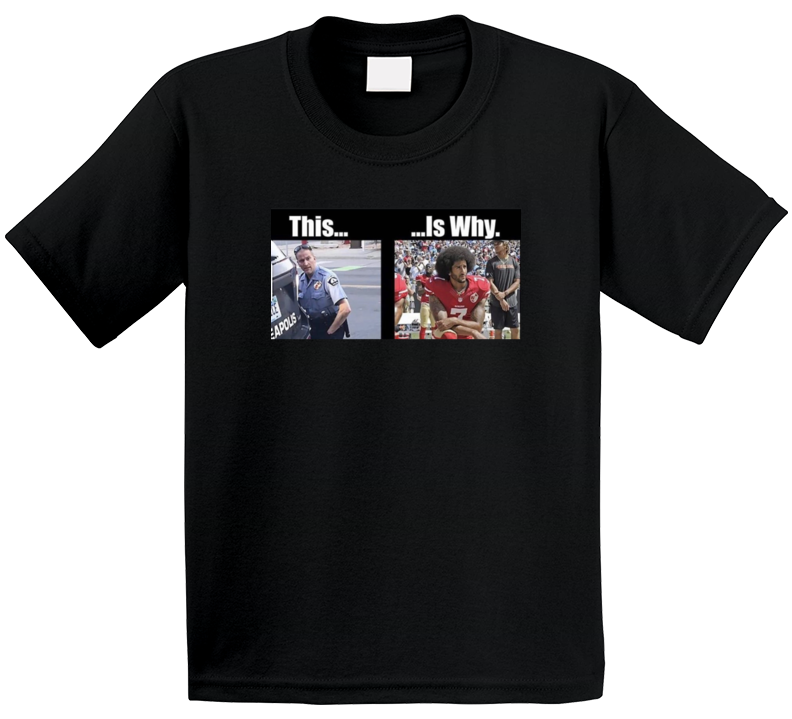 George Floyd Colin Kaepernick This Is Why Lebron James T Shirt