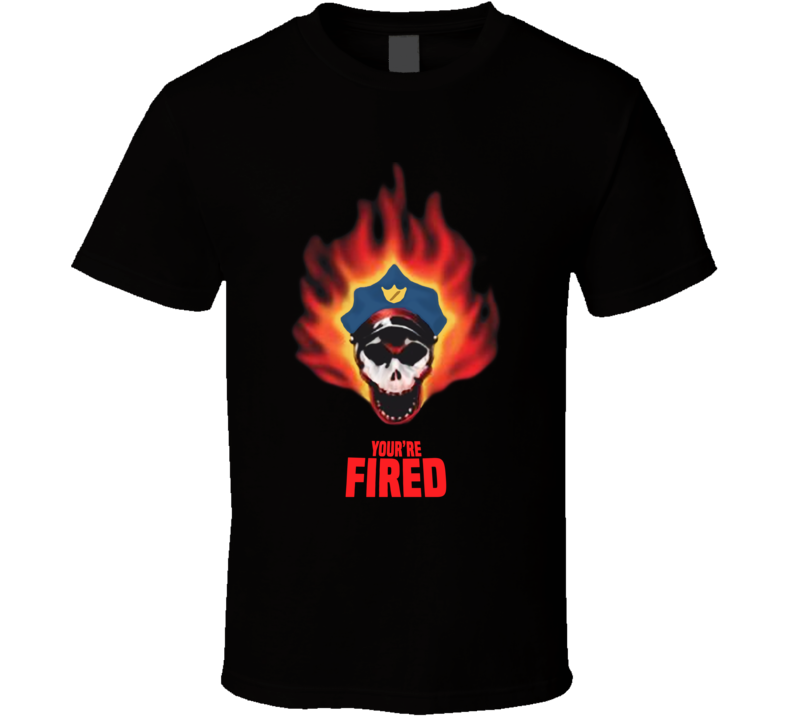 Youre Fired Saintwoods Police Brutality Racial Injustice Skeleton T Shirt