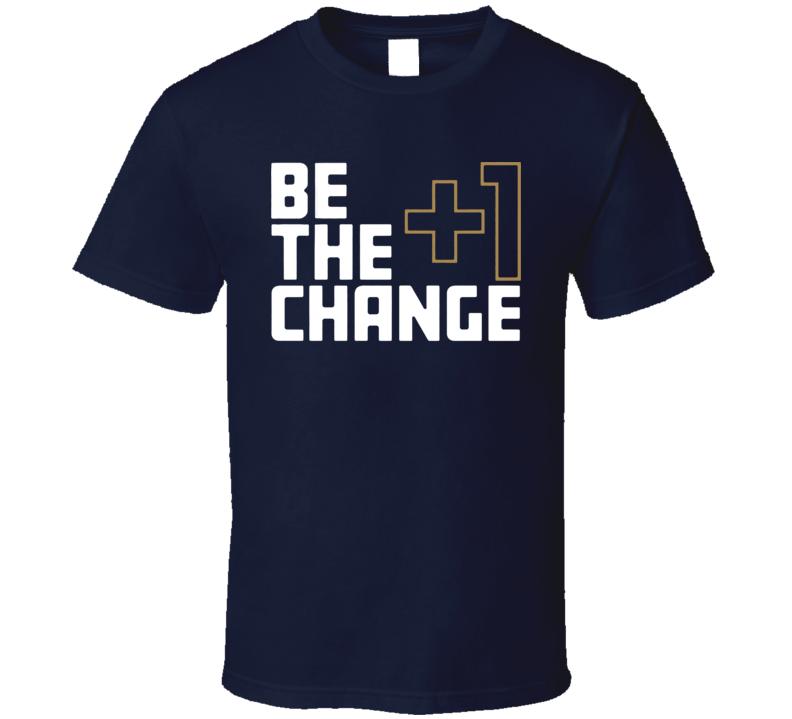 Tony Kemp Be The Change The +1 Effect T Shirt