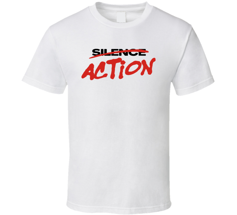 Action Over Silence Equal Justice T Shirt
