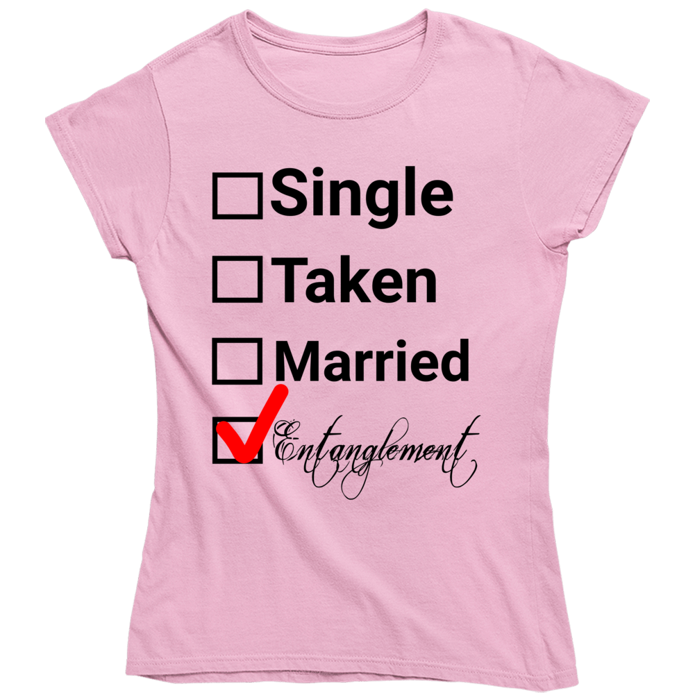 Single Taken Married Entanglement Ladies T Shirt