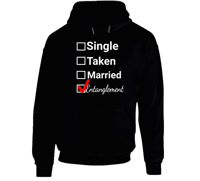 Single Taken Married Entanglement Hoodie