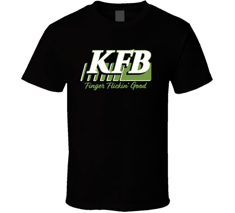 Kfb Racing Finger Flickin Good T Shirt