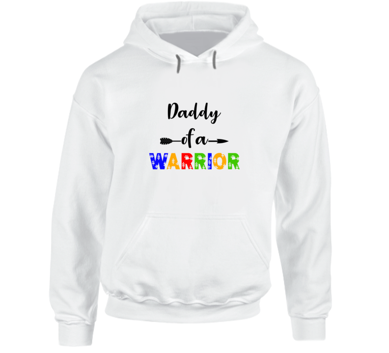 Daddy Of A Warrior Hoodie