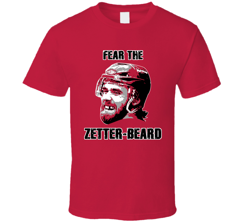 Fear The Zetterbeard Henrik Zetterberg Hank Detroit Hockey Town T Shirt