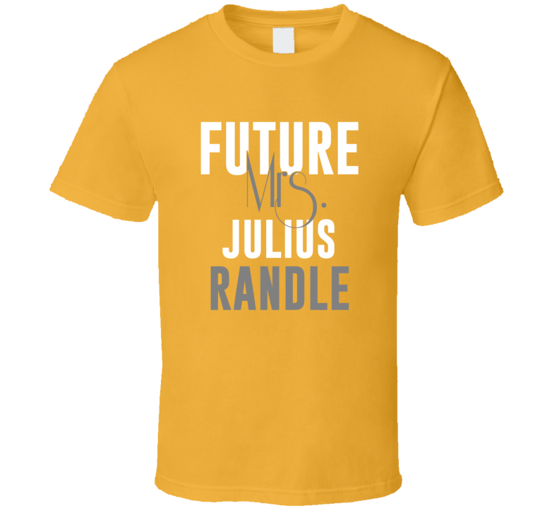 Future Mrs Julius Randle Basketball Los Angeles Lakers T Shirt