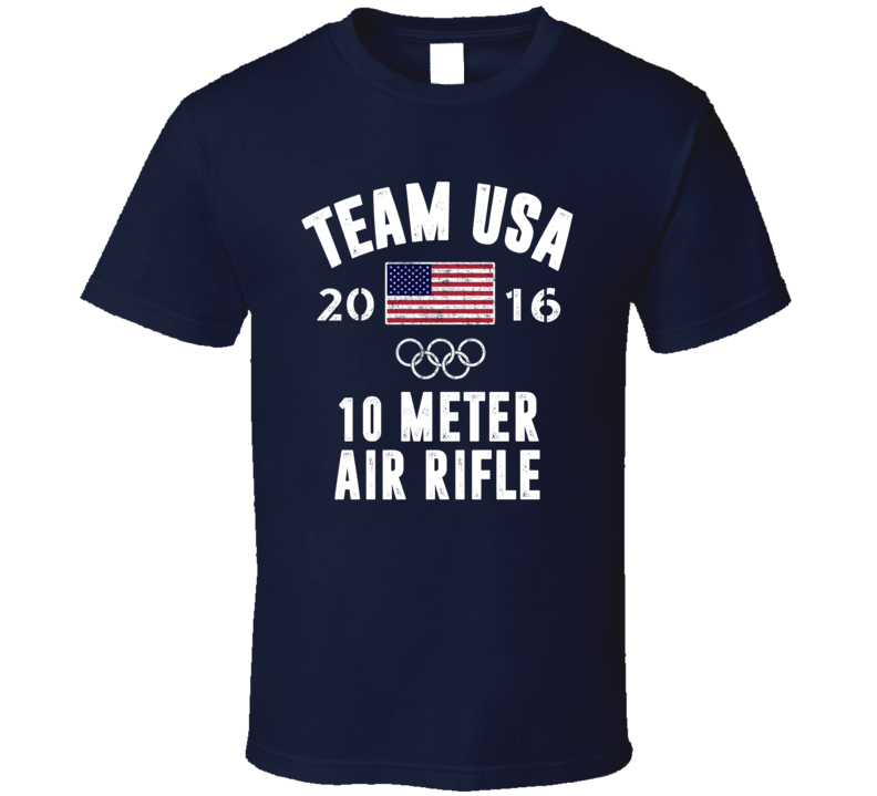 United States USA 10 Meter Air Rifle Rio 2016 Olympic Team Support T Shirt
