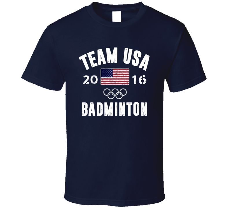 United States USA Badminton Rio 2016 Olympic Team Support T Shirt