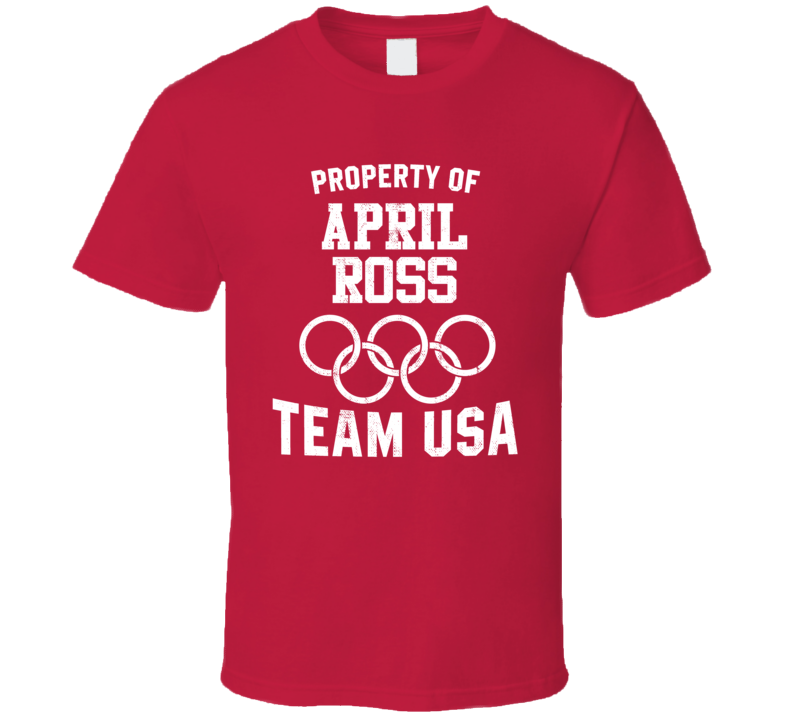 Property Of April Ross USA Beach Volleyball Olympics T Shirt