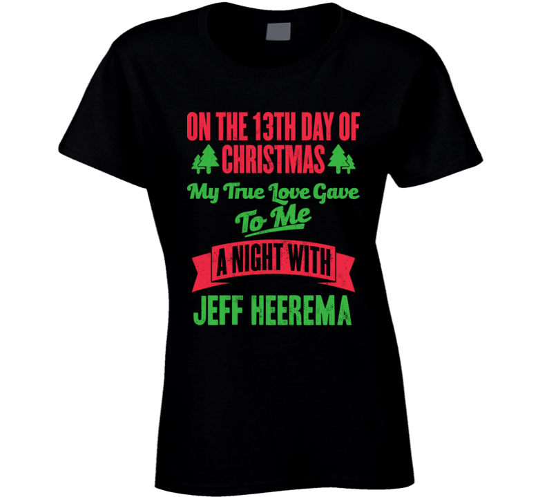 13th Day Of Christmas Night With Jeff Heerema Carolina Hockey T Shirt