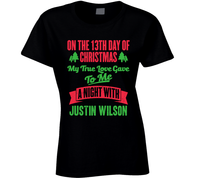 13th Day Of Christmas Night With Justin Wilson Pittsburgh Baseball T Shirt