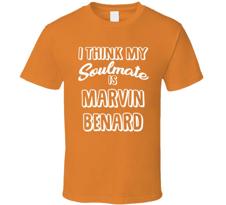 I Think My Soulmate Is Marvin Benard San Francisco Baseball Fan T Shirt