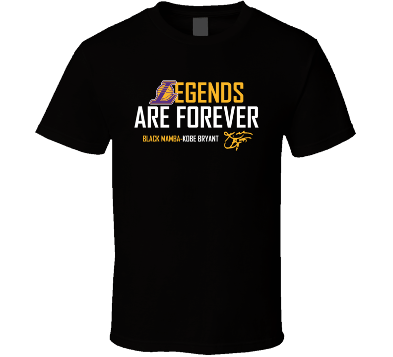 Legends Are Forever Black Mamba Kobe Bryant LA Basketball Fan Gift T Shirt