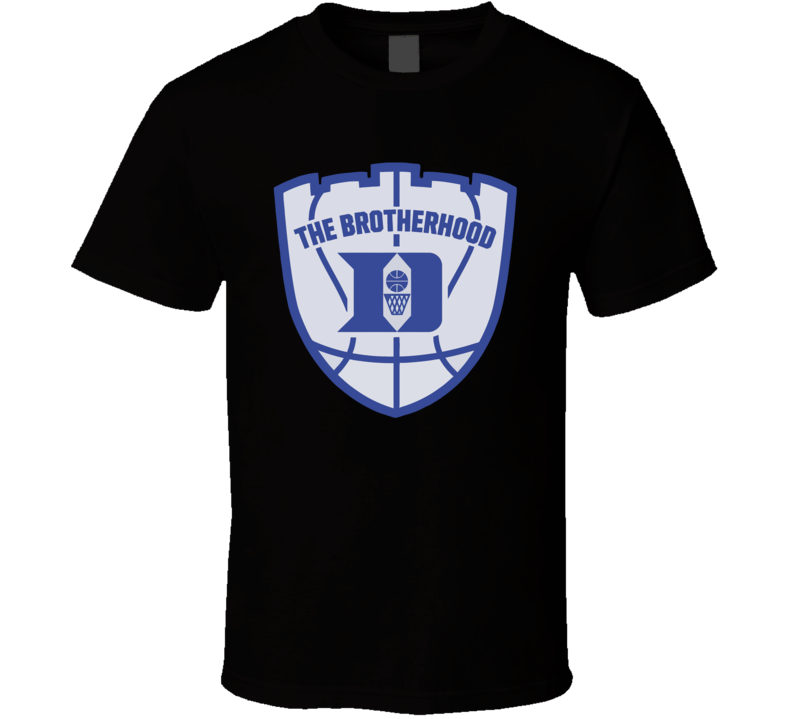 The Brotherhood Duke's Blue Devils Basketball T Shirt