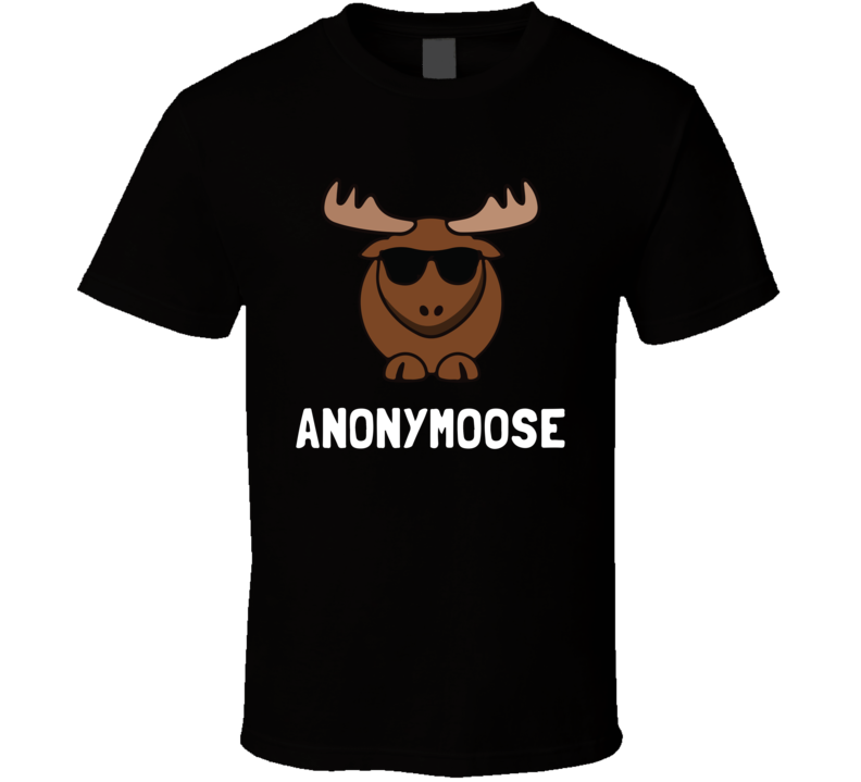 Anonymoose 2 T Shirt