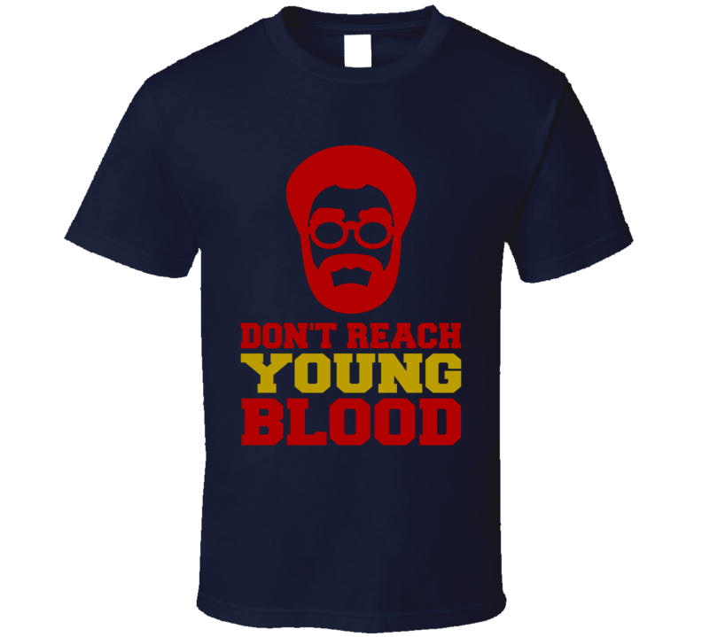 Dont Reach Young Blood Uncle Drew Kyrie Irvin Basketball Funny T Shirt