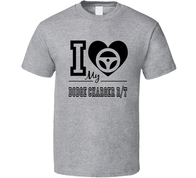 I Heart My Dodge Charger R/t T Shirt