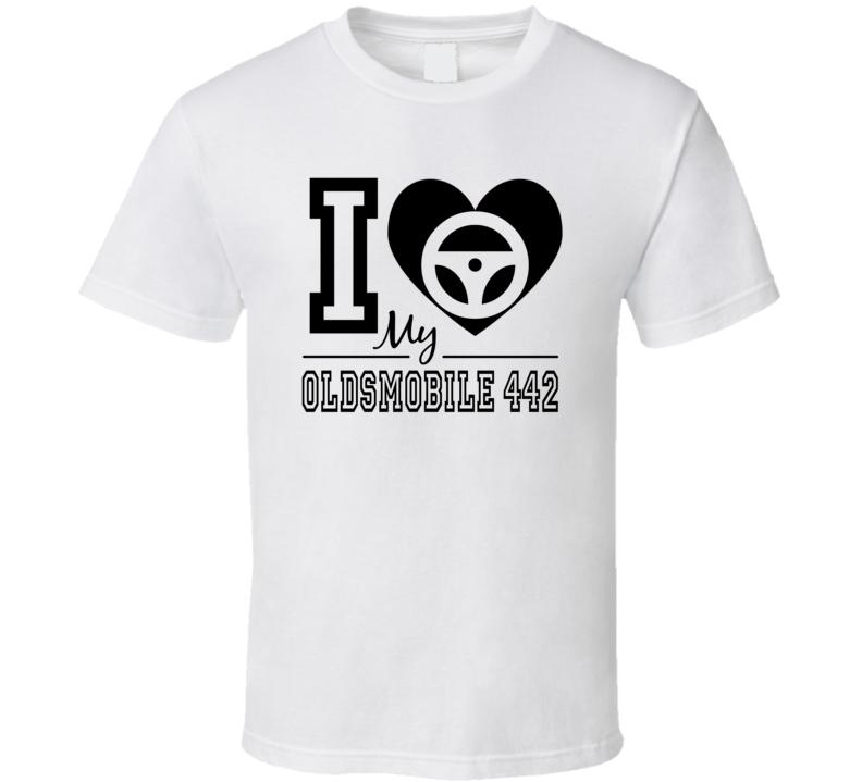 I Heart My Oldsmobile 442 T Shirt